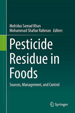 Khan, Mohidus Samad - Pesticide Residue in Foods, ebook