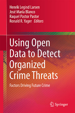 Blanco, José María - Using Open Data to Detect Organized Crime Threats, ebook