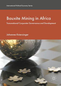 Knierzinger, Johannes - Bauxite Mining in Africa, ebook