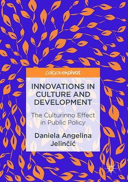 Jelinčić, Daniela Angelina - Innovations in Culture and Development, e-kirja