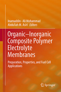 Asiri, Abdullah M. - Organic-Inorganic Composite Polymer Electrolyte Membranes, ebook