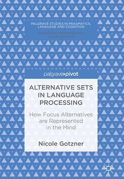 Gotzner, Nicole - Alternative Sets in Language Processing, e-kirja