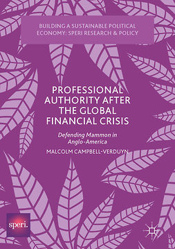 Campbell-Verduyn, Malcolm - Professional Authority After the Global Financial Crisis, ebook