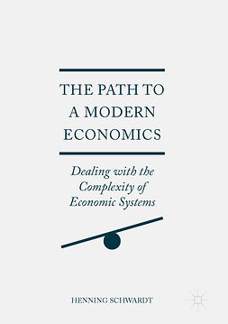 Schwardt, Henning - The Path to a Modern Economics, ebook