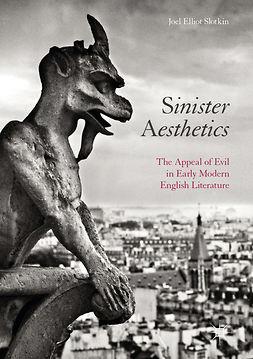Slotkin, Joel Elliot - Sinister Aesthetics, ebook