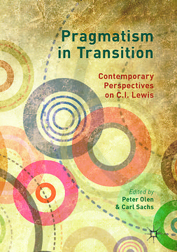 Olen, Peter - Pragmatism in Transition, ebook