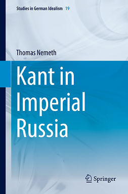 Nemeth, Thomas - Kant in Imperial Russia, ebook