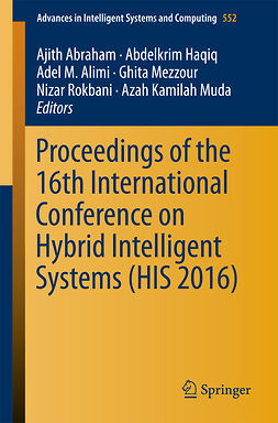 Abraham, Ajith - Proceedings of the 16th International Conference on Hybrid Intelligent Systems (HIS 2016), ebook