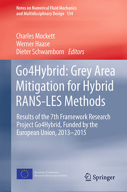Haase, Werner - Go4Hybrid: Grey Area Mitigation for Hybrid RANS-LES Methods, ebook