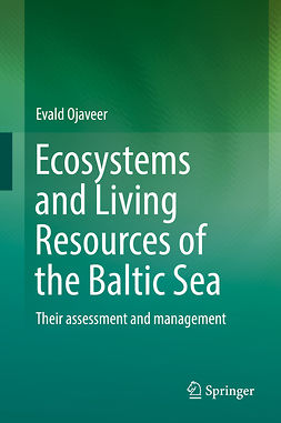 Ojaveer, Evald - Ecosystems and Living Resources of the Baltic Sea, ebook