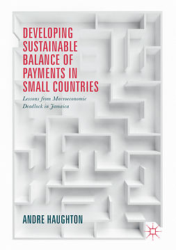 Haughton, Andre - Developing Sustainable Balance of Payments in Small Countries, e-kirja