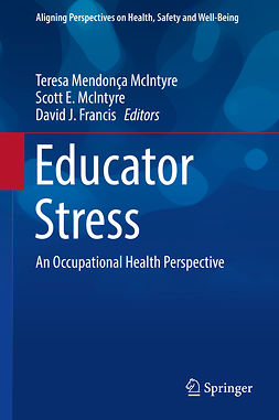 Francis, David J. - Educator Stress, ebook