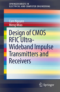 Miao, Meng - Design of CMOS RFIC Ultra-Wideband Impulse Transmitters and Receivers, ebook