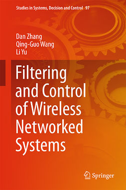Wang, Qing-Guo - Filtering and Control of Wireless Networked Systems, ebook