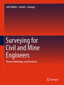 Awange, Joseph L. - Surveying for Civil and Mine Engineers, e-bok