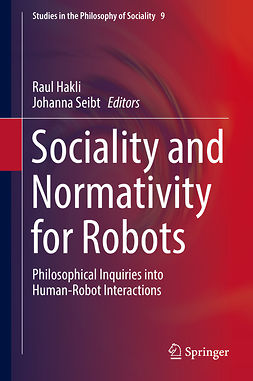 Hakli, Raul - Sociality and Normativity for Robots, e-bok