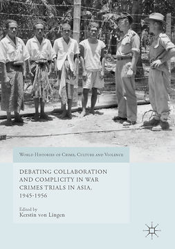 Lingen, Kerstin von - Debating Collaboration and Complicity in War Crimes Trials in Asia, 1945-1956, ebook