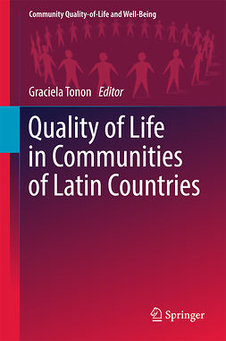 Tonon, Graciela - Quality of Life in Communities of Latin Countries, ebook