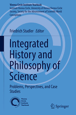 Stadler, Friedrich - Integrated History and Philosophy of Science, e-kirja