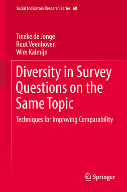 Jonge, Tineke de - Diversity in Survey Questions on the Same Topic, e-bok