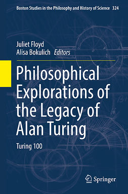 Bokulich, Alisa - Philosophical Explorations of the Legacy of Alan Turing, ebook