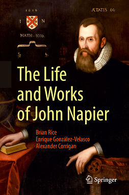 Corrigan, Alexander - The Life and Works of John Napier, ebook