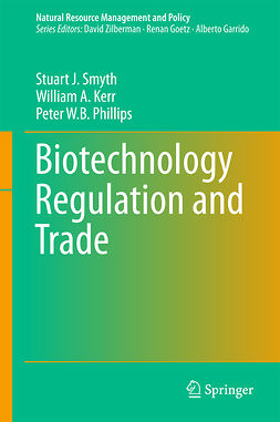 Kerr, William A. - Biotechnology Regulation and Trade, ebook