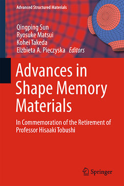 Matsui, Ryosuke - Advances in Shape Memory Materials, e-kirja