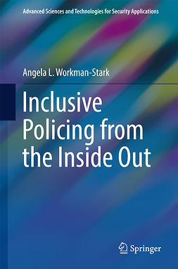 Workman-Stark, Angela L. - Inclusive Policing from the Inside Out, e-bok