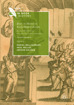 Bellingradt, Daniel - Books in Motion in Early Modern Europe, ebook