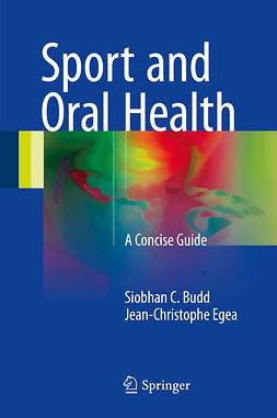 Budd, Siobhan C. - Sport and Oral Health, ebook