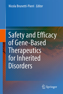 Brunetti-Pierri, Nicola - Safety and Efficacy of Gene-Based Therapeutics for Inherited Disorders, e-bok