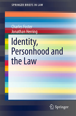 Foster, Charles - Identity, Personhood and the Law, ebook