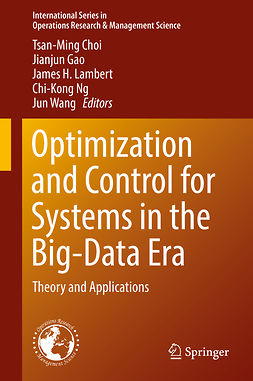 Choi, Tsan-Ming - Optimization and Control for Systems in the Big-Data Era, e-bok
