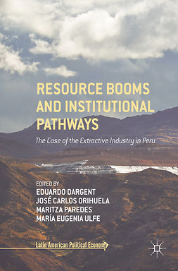 Dargent, Eduardo - Resource Booms and Institutional Pathways, ebook