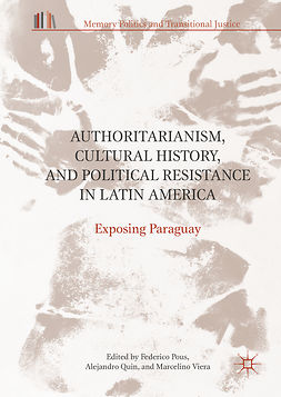 Pous, Federico - Authoritarianism, Cultural History, and Political Resistance in Latin America, e-bok