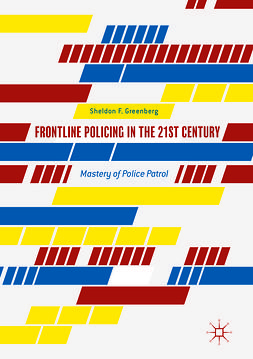 Greenberg, Sheldon F. - Frontline Policing in the 21st Century, ebook