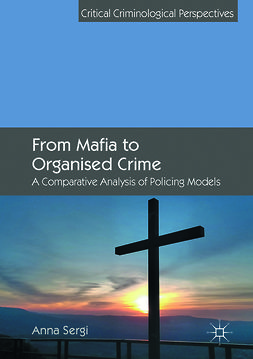Sergi, Anna - From Mafia to Organised Crime, ebook