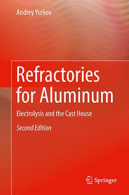 Yurkov, Andrey - Refractories for Aluminum, ebook