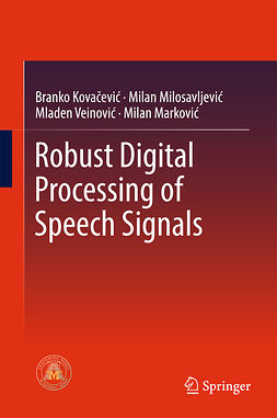 Kovacevic, Branko - Robust Digital Processing of Speech Signals, ebook
