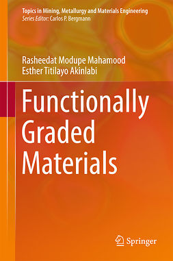 Akinlabi, Esther Titilayo - Functionally Graded Materials, e-bok