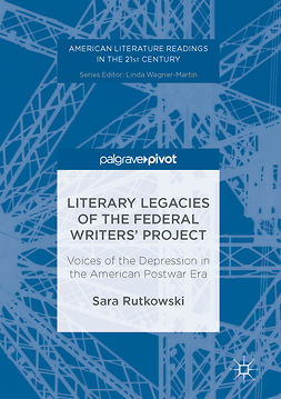 Rutkowski, Sara - Literary Legacies of the Federal Writers' Project, e-bok