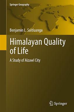 Saitluanga, Benjamin L. - Himalayan Quality of Life, ebook