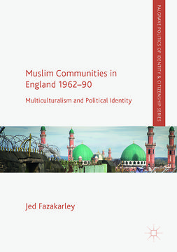 Fazakarley, Jed - Muslim Communities in England 1962-90, ebook