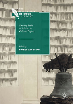 Stead, Evanghelia - Reading Books and Prints as Cultural Objects, e-kirja