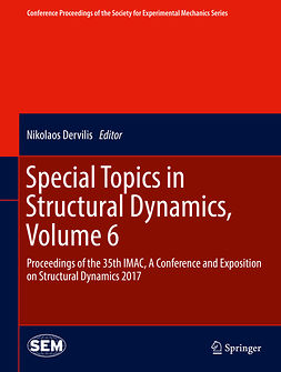 Dervilis, Nikolaos - Special Topics in Structural Dynamics, Volume 6, ebook