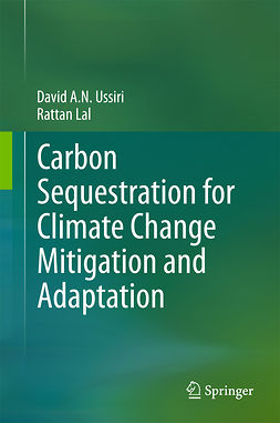 Lal, Rattan - Carbon Sequestration for Climate Change Mitigation and Adaptation, ebook
