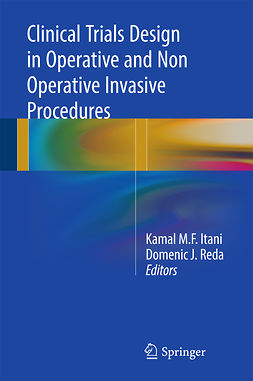 Itani, Kamal M.F. - Clinical Trials Design in Operative and Non Operative Invasive Procedures, ebook