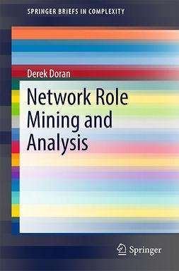 Doran, Derek - Network Role Mining and Analysis, e-bok
