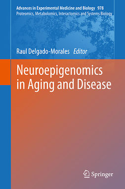 Delgado-Morales, Raul - Neuroepigenomics in Aging and Disease, ebook